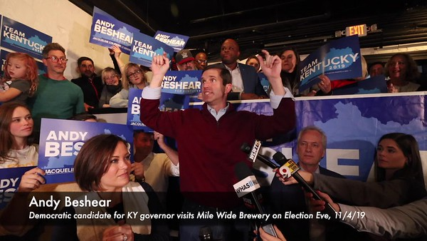 Beshear(MileWide)ElectionEve--PEARL