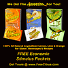 """True Lemon, Lime & Orange New Packaging, Branding & Ad Campaign - I conceived the package/packet design, the print ads and the """"We Did The SQUEEZING For You""""(tm) & """"FREE Econonic Stiumulus Packets""""(tm) branding slogans"""