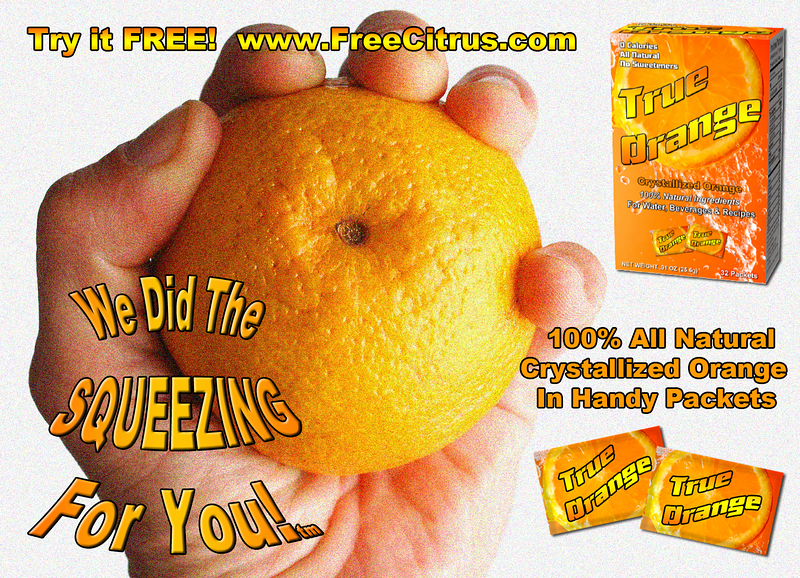 "True Orange ""We Did The SQUEEZING For You"" print ad"