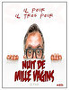 "Nuit de Mille Vagins French movie poster<br /> ""Il Peur Il Tres Peur"" ©(tm)All Rights reserved Dailey Pike 2013"