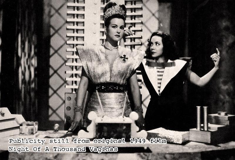 Publicity still from original 1949 film Night Of A Thousand Vaginas