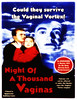 "The original 1949 Night Of A Thousand Vaginas movie poster. Theater owners set up a wind machine in the theater to simulate a ""vortex."" Later, the studio changed the title to Night Has A Thousand Eyes and of course changed the poster."