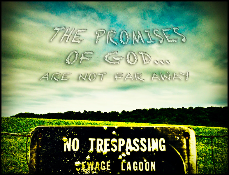 Jesus; enemy; hope; iphone; lie; lying; no trespassing; promise; promise of God; sign; spiritual; truth