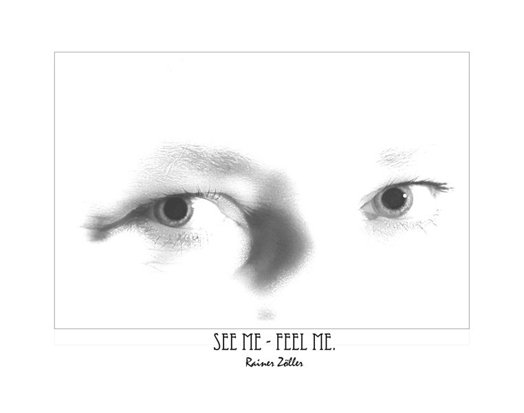 See Me - Feel Me (Edition Eyes #2)