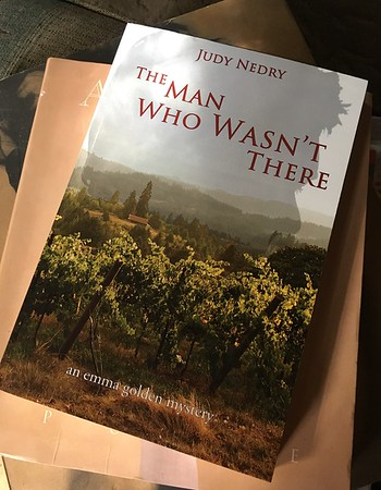 Book cover for 'The Man Who Wasn't There', Judy Nedry author set place in the hills of Yamhill Co