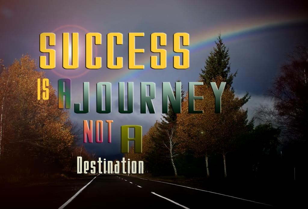 SUCCESSisNotAJOURNEY3