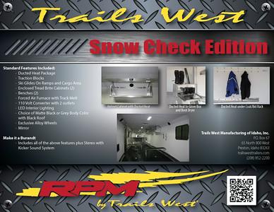 Trails West Snow Check Edition RPM