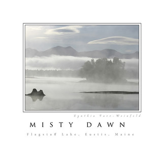 Misty Dawn Poster--Taken at Cathedral Pines campground on Flagstaff Lake, Eustis, ME in late September 2005.