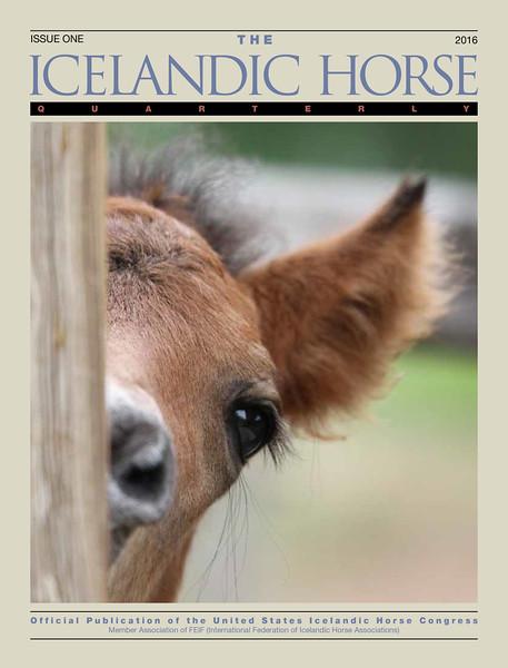 <i>The Icelandic Horse Quarterly</i> <br> Issue One - 2016