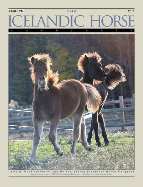 <i>The Icelandic Horse Quarterly</i> <br> Issue One - 2011
