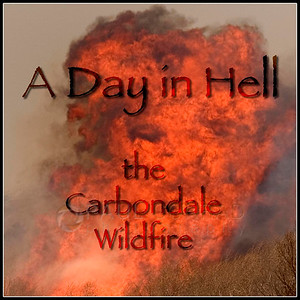 A Day In Hell: Wildfire in Carbondale, Colo.