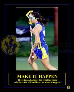 Individuals-MakeItHappen-Lacrosse-Vertical-Kelsey-16x20