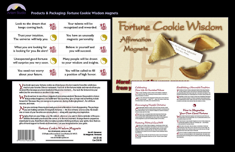 Design & produce Fortune Cookie Wisdom consumer product packaging, booklet, and magnet sheet; create illustrations, shoot photos, prep & upload to printers.