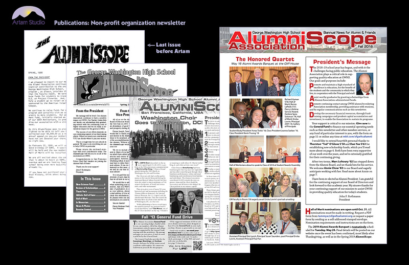 Design & produce semi-annual GWHS Alumni Association AlumniScope. Two complete redesigns, copyediting, image editing and conversion, PDF port & upload, template adjustment for USPS compliance, source vendor bids; image acquisition, scan & prep; print prep. Previously 4 pages (text-only mimeographed), now 12 pages.