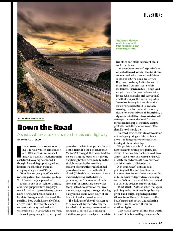 """<div class="""""""">The Seward Highway winds its way south from Anchorage along the Turnagain Arm in the May 2015 issue of <a href=""""http://www.alaskamagazine.com/"""" target=""""_blank""""><b>""""Alaska Magazine""""</b></a> <br> <br> <a href=""""https://itunes.apple.com/us/app/alaska-magazine/id657527610?mt=8"""" target=""""_blank""""><b>Click here to download the digital edition to your iPad.</b></a> <br> <br> <a href=""""http://www.lucaspaynephotography.com/Alaska/Alaska-Scenic-1/3311624_GhkPnG#!i=1168972354&k=z3jQwKH&lb=1&s=A"""" target=""""_blank""""><b>Click here to see this image in its original gallery and purchase a print.</b></a></div>"""