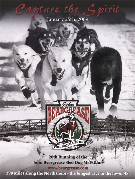 "<div class=>The 2009 John Beargrease Sled Dog Marathon Poster ""Capture the Spirit"" is a composite of two of the winning images from the 2nd Annual John Beargrease Photography Contest. The top image of the dogs is my image and the lower image with the bridge is a photograph by Shane Anderson.</div>"