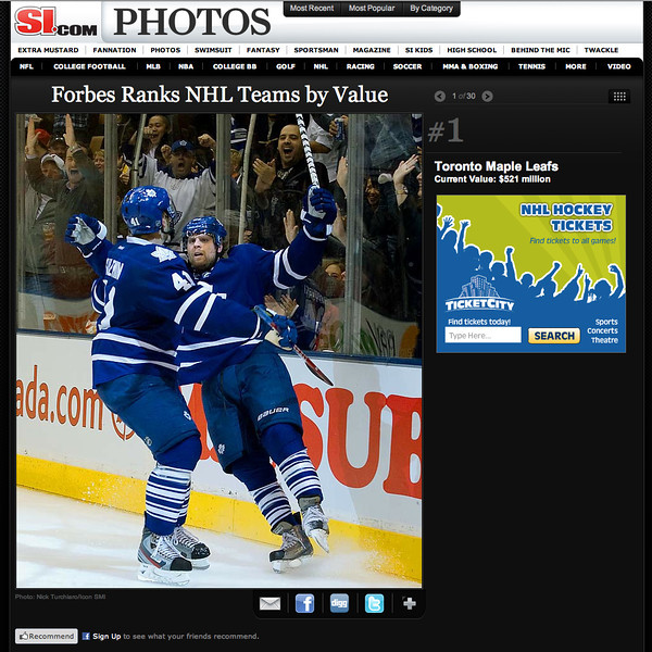December 1, 2011: si.com Forbes Ranks NHL Teams by Value Toronto Maple Leafs Current Value $521 million.