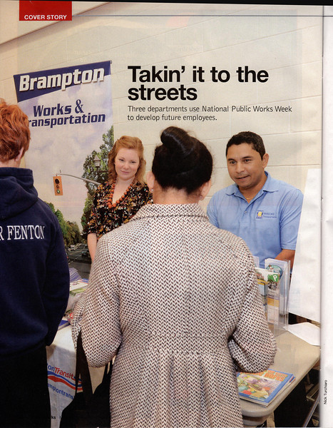 May 27,2013: Public Works Magazine - City of Brampton Works & Transportation - High School Students Career Forum.