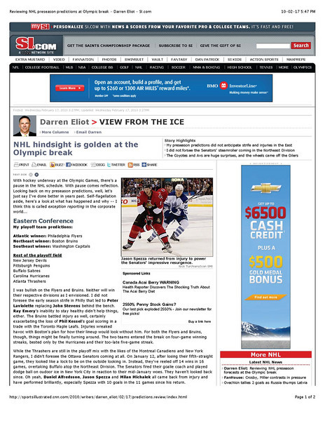 17 February 2010: si.com article by Darren Eliot and Jason Spezza's return from injury.