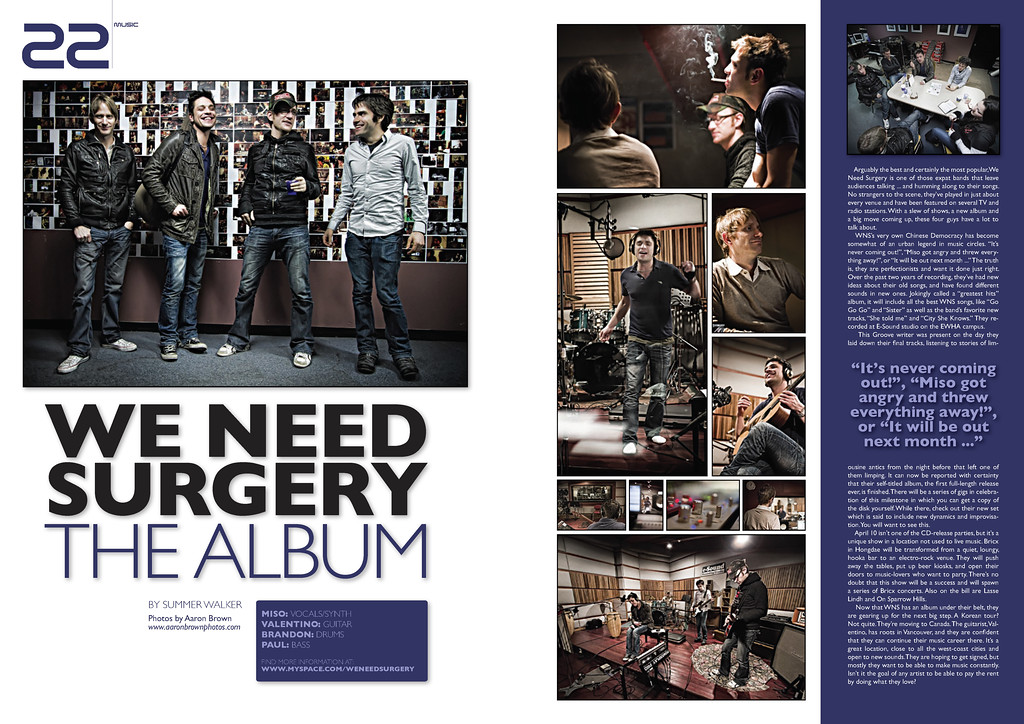 - Groove Magazine: April, 2010 - (2 Page Spread of We Need Surgery at E Sound Studio)