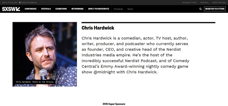 """www.sxsw.com/comedians/chris-hardwick/ - July 23rd, 2016.<br /> """"South By Southwest Past Comedians - Chad Hardwick"""" <br /> Photo by Tim Strauss"""