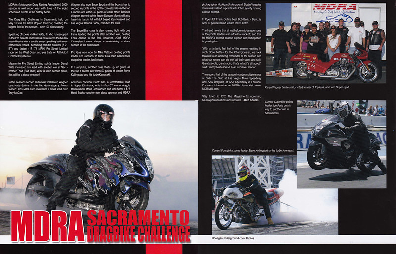 "8/25/09: EXCLUSIVE!!  HOOLIGAN UNDERGROUND continues its march towards Total World Domination!  ""1320 The Magazine"" (USA) features a 2-page color spread on MDRA's Dragbike Challenge in Sacramento - should be at your local newsagents now!! **Note: They did the layout backwards(pages are reversed!) -I've corrected it here..."