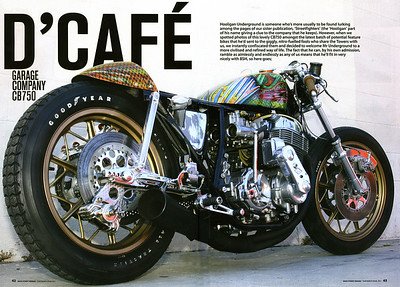 "EXCLUSIVE:  6-PAGE FULL COLOR FEATURE ON THE GARAGE COMPANY's SWEET CB750  ""D'CAFE"" IN BACK STREET HEROES MAG (UK) ""THE  13th ISSUE.""  Back Street Heroes is the sister publication of our long-time publisher Streetfighters. What a way to start the new year! Visit BACK STREET HEROES Site. Don't forget to check out their blog too!   Click on any image to use cool lightbox viewing mode!!"