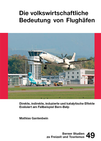 Universität Bern - Berner Studien für Freizeit und Tourismus  Nov 2008