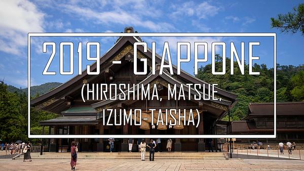 2019 - Giappone: Hiroshima, Matsue, Izumo-Taisha