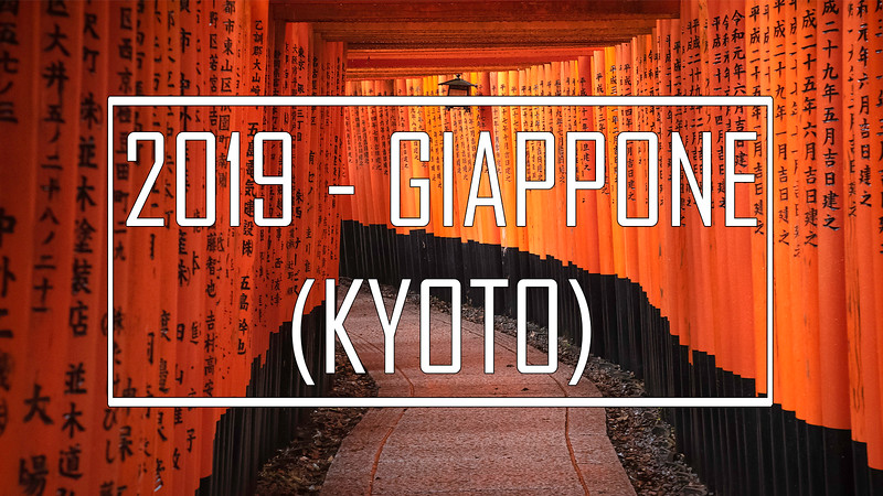 2019 - Giappone: Kyoto