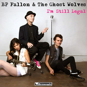 BP Fallon and the Ghost Wolves cover