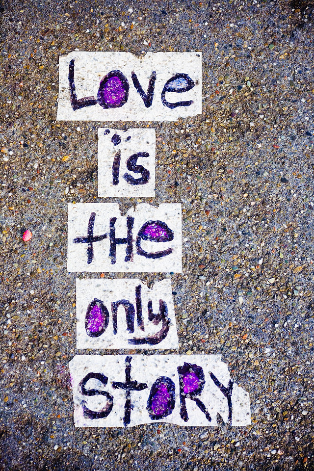 Love is the Only Story