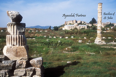 Temple of Artemis, Basilica of St. John, Mosque of Isa Bey and Ayasoluk Fortress