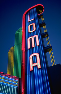 Loma Theater Neon Sign