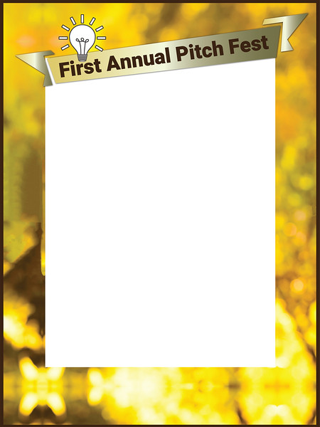 First Annual Pitch fest VIP Photobooth Frame