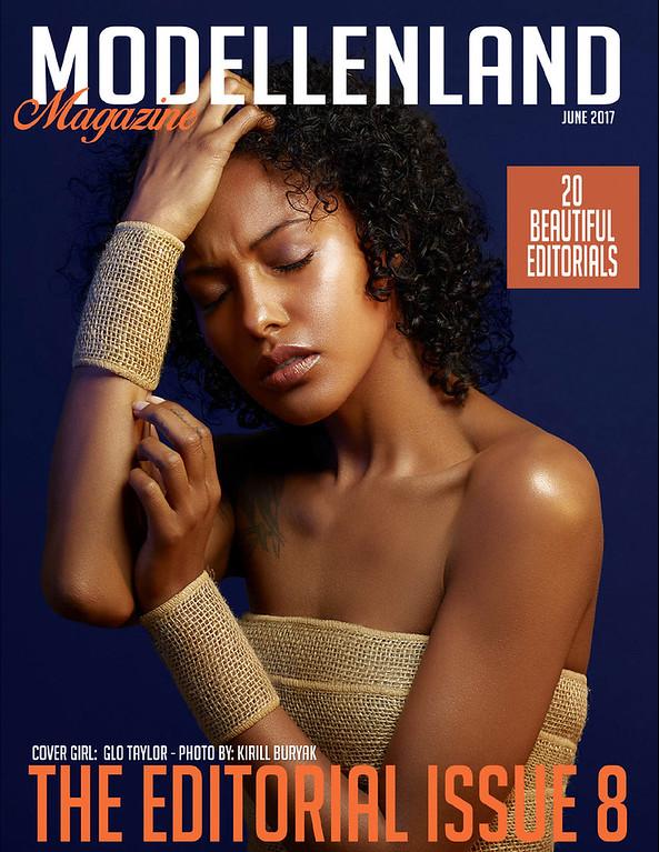 Cover of Editorial issue #10 of Modellen land magazine Model   Glo Taylor (Look Models SF)   @glotaylorr  Photographer   Kirill Buryak   Kirill Buryak Photography   @kirillburyak Hair & makeup artist: Eugeniya Lomeyko Retoucher: Lesya Kostiv
