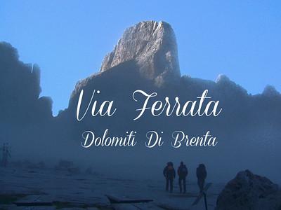Via Ferrata - Dolomiti Di Brenta