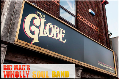 Big Mac's Wholly Soul Band @ The Globe