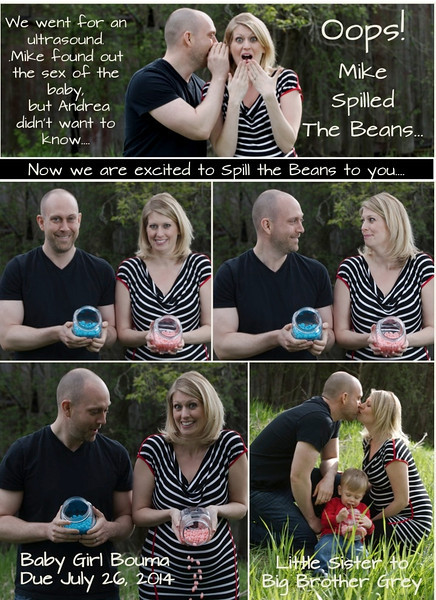 "Andrea came up with this idea about ""spilling the beans"".  We worked it into our photo-shoot. After she got all the photos she put this announcement together and shared it with her friends."