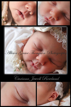 Cariana Jewell Rowland    6 Days Old :)