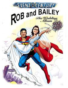 bailey rob superman wedding