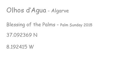Olhos-d'-Agua-Algarve-Portugal-Blessing-of-the-Palms-2015