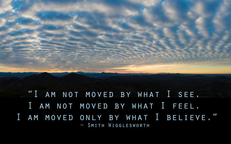 I am moved only by what I Believe