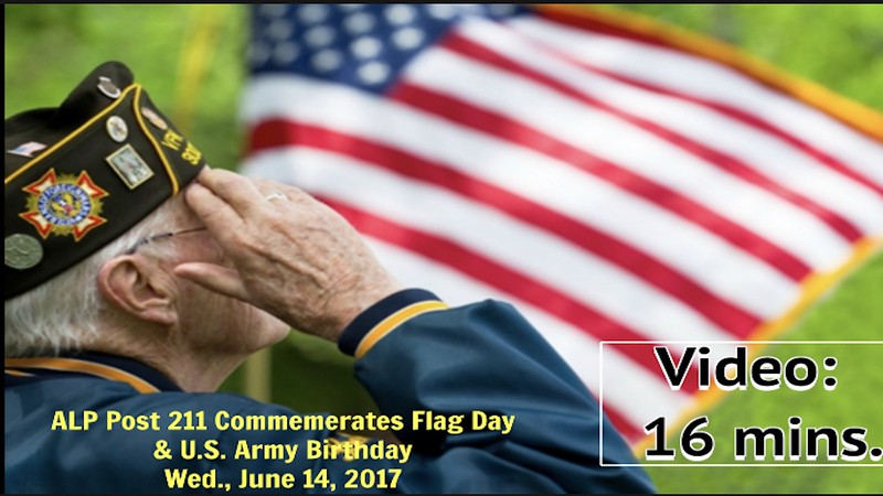 Video:  15 minutes - Flag Day & U.S. Army's 242nd Birthday, June 14, 2017