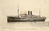 Valdavia - 1911 built by Chantiers & Ateliers de Provence.  In 1915 she was lent to the British Admiralty for use as a hospital ship, managed by Union-Castle Mail S.S. Co. 1919 returned to owners. Chartered in 1913 for a year from Société Générale des Transports Maritimes à Vapeur (SGTM), 1933 scrapped Savona. 7,168gt. Length 463ft x beam 54.4ft, two funnels, two masts, twin screw, speed 15½ knots and used on South America from Marseilles to Rio de Janeiro, Santos, Montevideo & Buenos Aires.