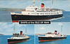 MANX MAID [3] LADY OF MANN [1] KING ORRY [4] Isle of Man Steam Packet Co