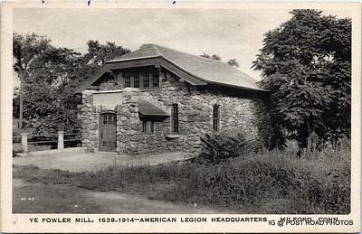 Postcard-USA-milford-connecticut-ellie-russo-benefico+scan FF680W downtown  ye fowler mill , 1639 1914 american legion headquarters  american legion -001