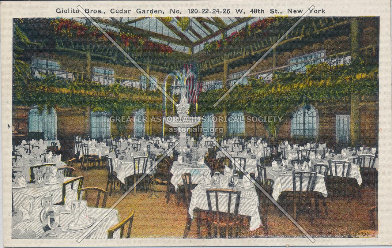 Giolito Bros, Cedar Garden, No. 120-22-24-26 W. 48th St., New York