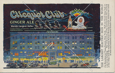 Clicquot Club Ginger Ale, World's Largest Seller, The Largest Electric Sign In The World