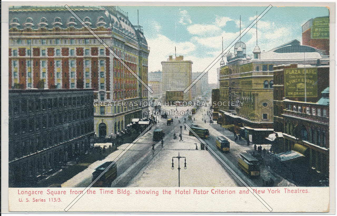Longacre Square from the Time Bldg. showing the Hotel Astor Criterion and New York Theatres